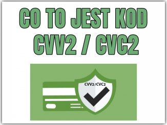 CO TO JEST KOD CVV2/CVC2?