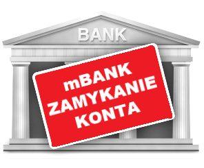 Jak zamknąć konto w mBanku