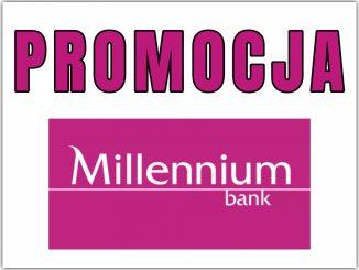 BANK MILLENNIUM PROMOCJA