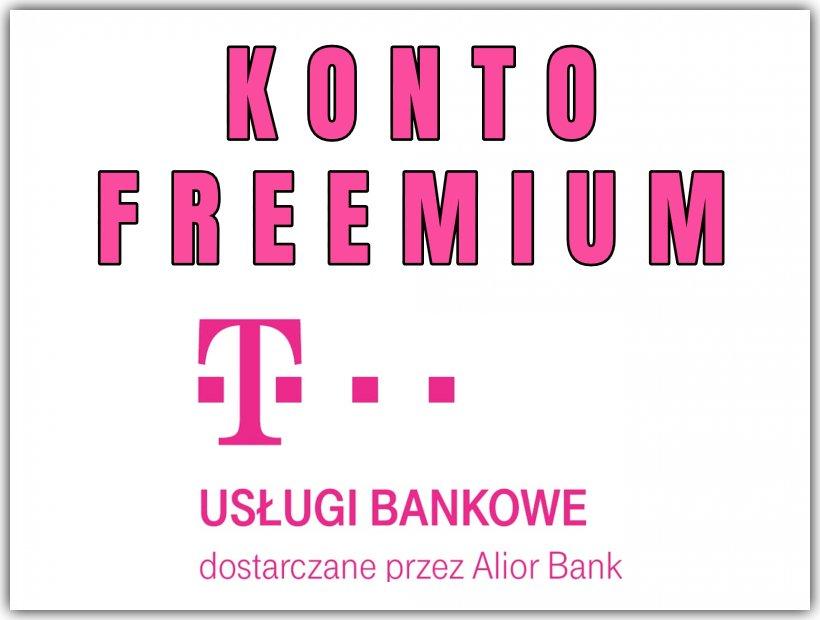 KONTO FREEMIUM - T-MOBILE USŁUGI BANKOWE